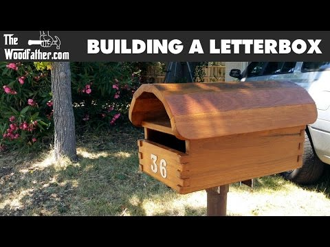 Building a Letterbox (mailbox) - TheWoodfather