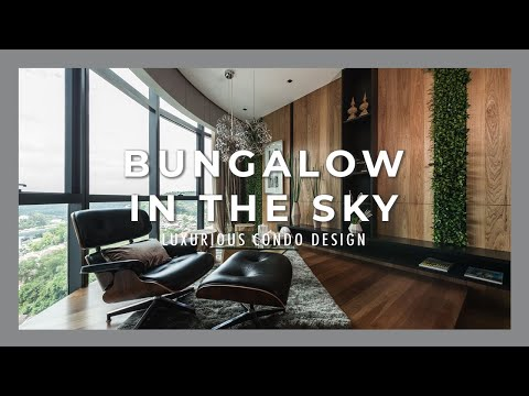 MOST LUXURIOUS CONDO DESIGN | SKY BUNGALOW | DC Residency Show Unit - The Naturalist by Nu Infinity