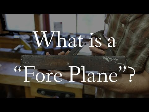 What is a Fore Plane? Ask M&T