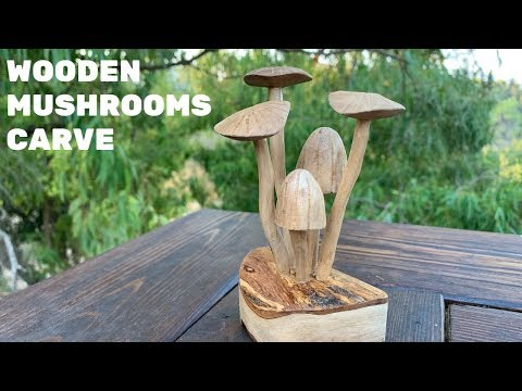 Carving Mushrooms From Wood