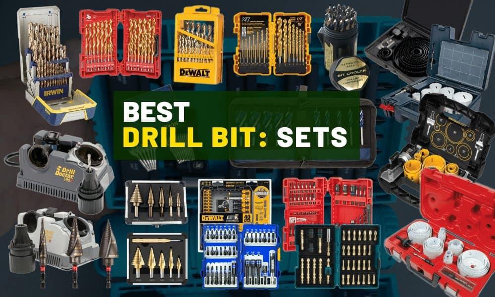 Best drill bit sets [Reviewed for drilling wood & metal]