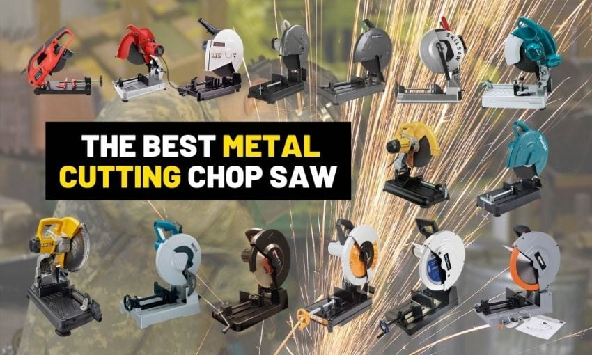Best metal cutting chop saws