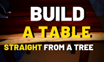 How To Build A Table Straight From A Tree