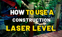 How To Use A Builders Laser Level: And Diffrent Types Of Leveling Equipment