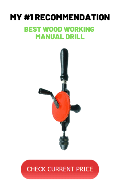 Best Wood Working Hand Drill