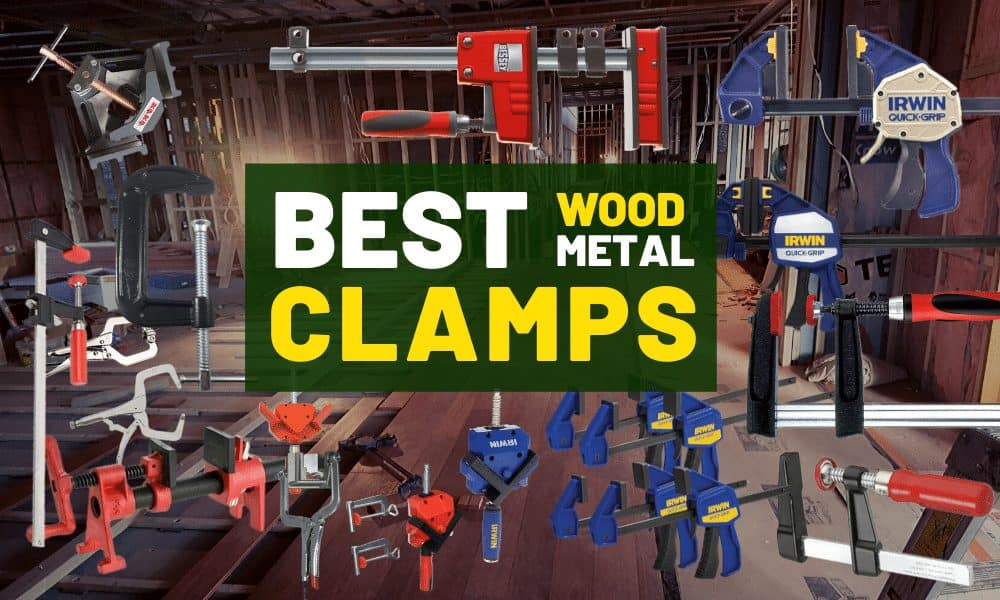 Best clamps for metal & wood