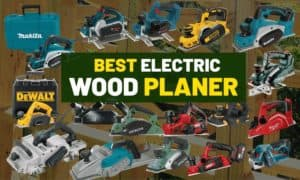 Electric & cordless wood planer reviews