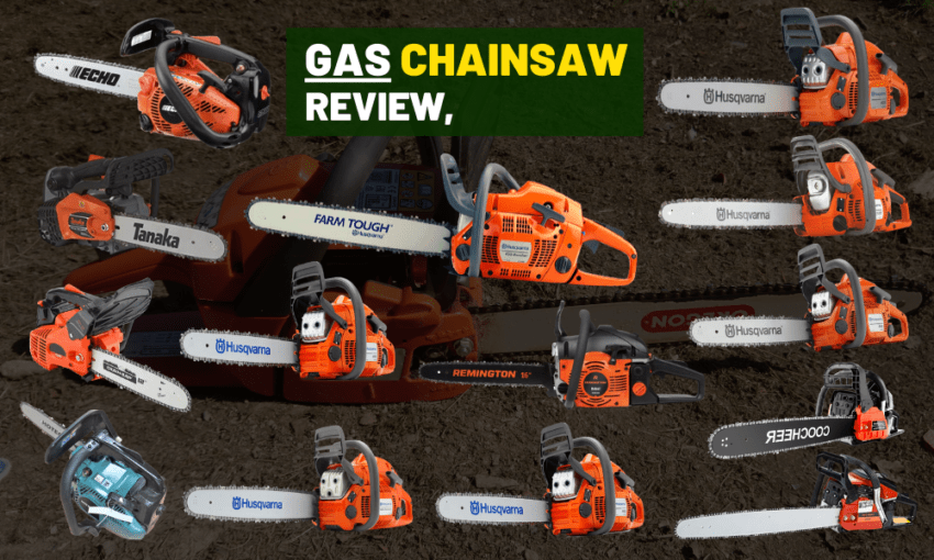 Best Gas Chain Saw Review