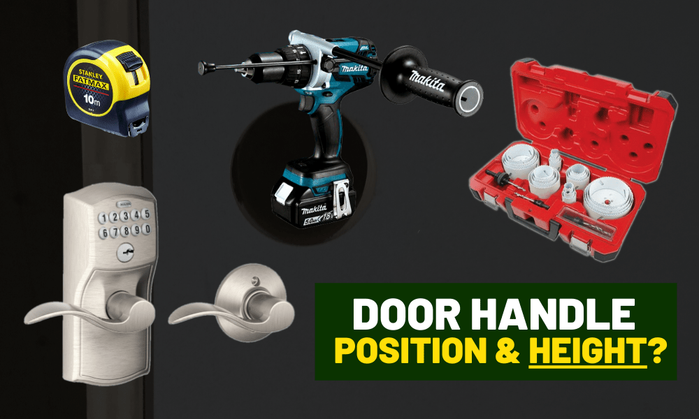 Door knob & handle height + What tools to use