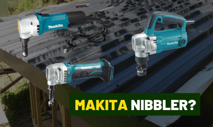 Makita JN1601 nibbler review