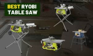Best Ryobi table saw   Review for DIY