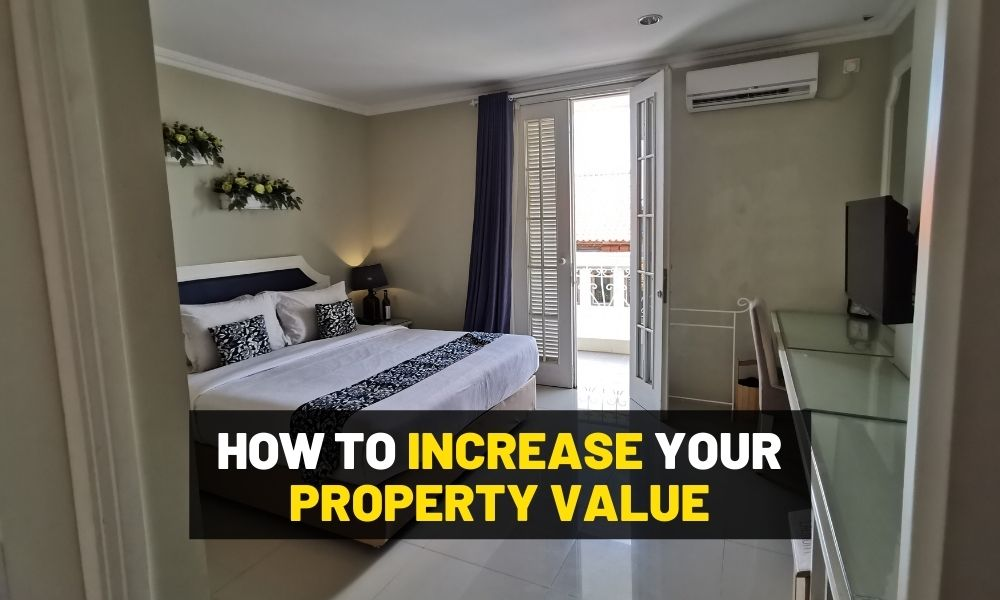 How to increase your property value with actionable ideas.