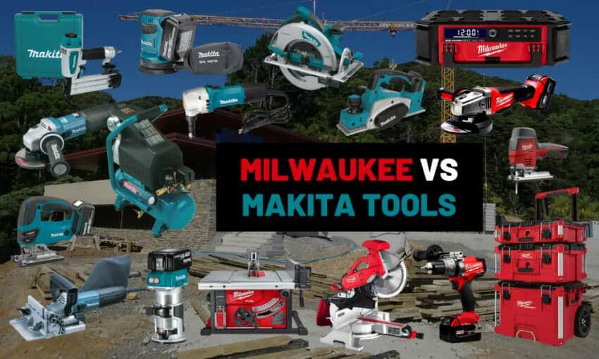 Makita vs Milwaukee What is the best tool brand