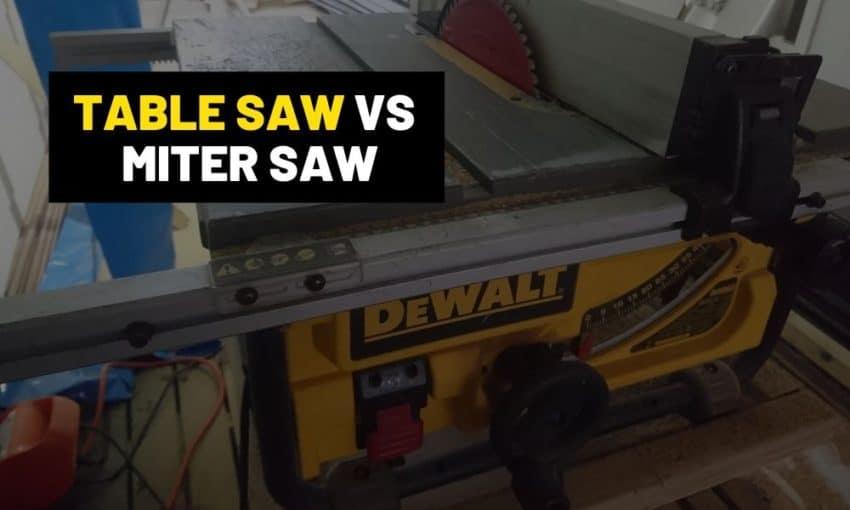 Miter saw vs Table saw