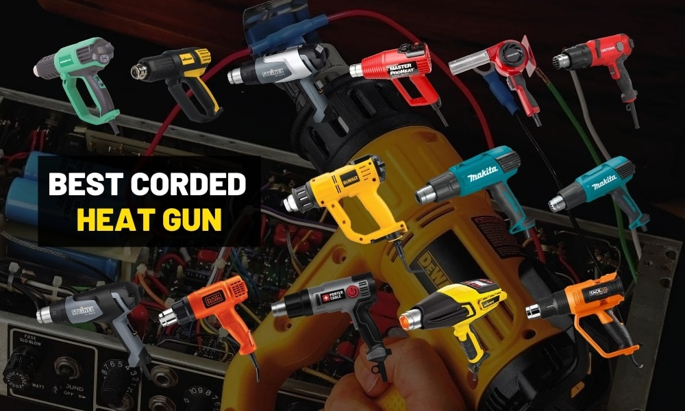 Best heat gun for removing paint | Electric / Corded