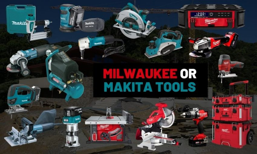 Makita vs Milwaukee | Whats the best power tool brand