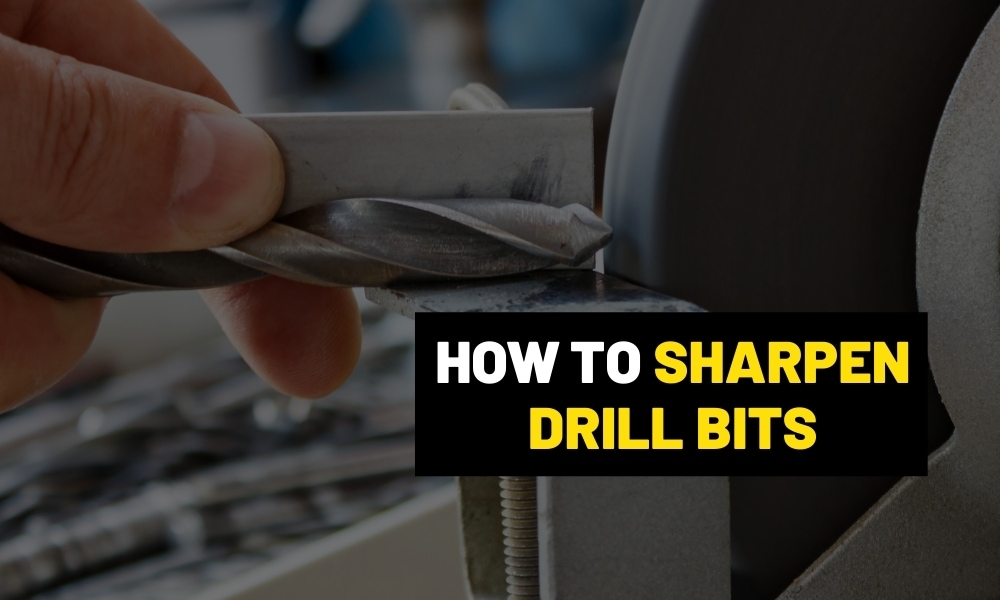How to sharpen drill bits?