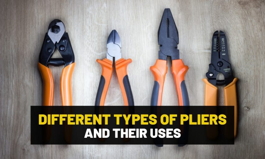 Types of pliers and when to use what