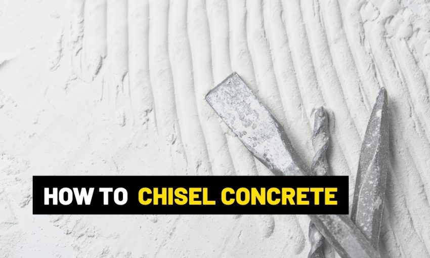 How to chisel concrete?