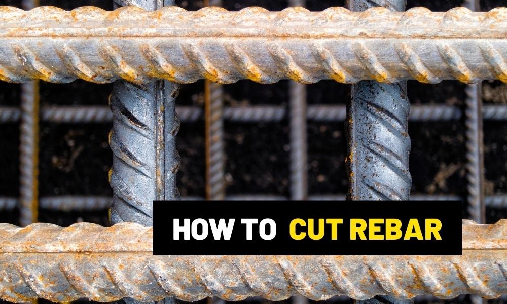 How to cut rebar?